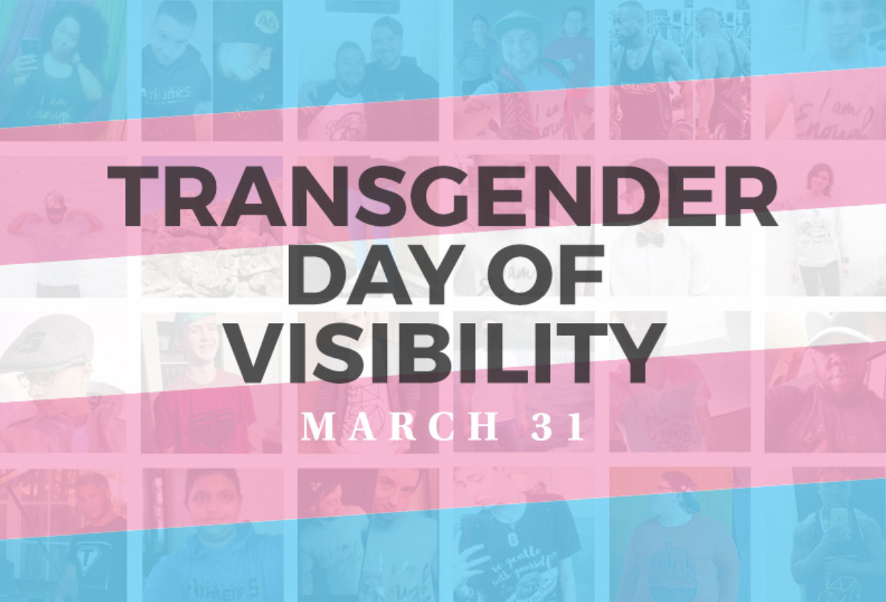 Transgender Day of Visibility is March 31, 2020